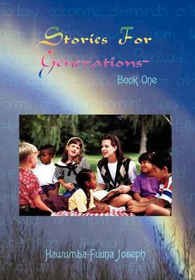 Stories for Generations - Book One by Hawumba-Fuuna Joseph image