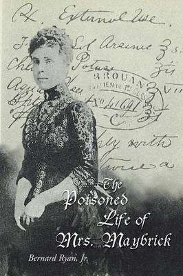 The Poisoned Life of Mrs. Maybrick by Bernard Ryan image