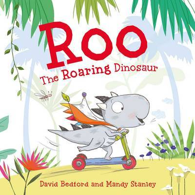 Roo the Roaring Dinosaur by David Bedford image