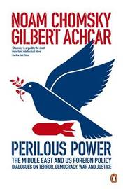 Perilous Power:The Middle East and U.S. Foreign Policy by Noam Chomsky image