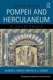 Pompeii and Herculaneum by Alison E Cooley