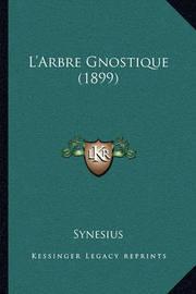 L'Arbre Gnostique (1899) by Synesius