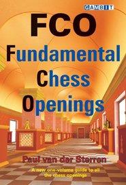 FCO - Fundamental Chess Openings by Paul van der Sterren