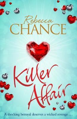 Killer Affair by Rebecca Chance