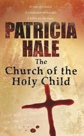 The Church of the Holy Child by Patricia Hale image