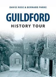 Guildford History Tour by Bernard Parke