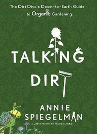 Talking Dirt by Annie Spiegleman image