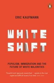 Whiteshift by Eric Kaufmann