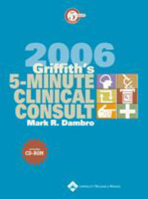 Griffith's 5-minute Clinical Consult: 2006 by Mark R. Dambro image