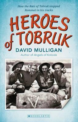 Heroes of Tobruk by David Mulligan image