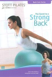 Stott Pilates - The Secrets To A Strong Back on DVD