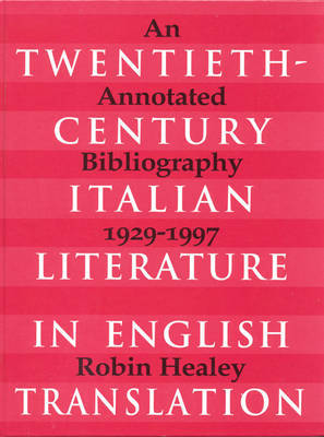 Twentieth-Century Italian Literature in Translation by Robin Healey image