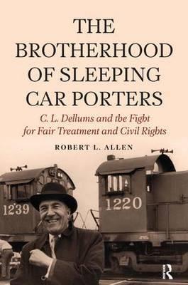 Brotherhood of Sleeping Car Porters by Robert Allen