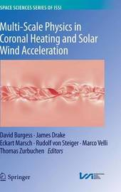 Multi-Scale Physics in Coronal Heating and Solar Wind Acceleration