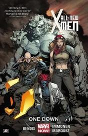 All-new X-men Volume 5: One Down (marvel Now) by Brian Michael Michael
