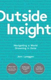 Outside Insight by Jorn Lyseggen