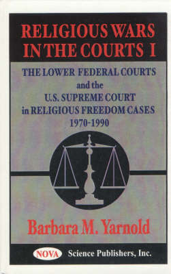 Religious Wars in the Courts: No. 1 by Barbara M. Yarnold