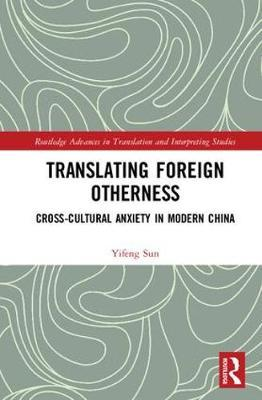 Translating Foreign Otherness by Yifeng Sun