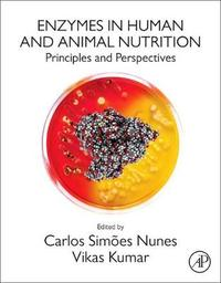 Enzymes in Human and Animal Nutrition by Carlos Nunes