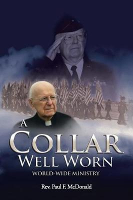 A Collar Well Worn by Rev Paul F McDonald