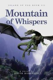 Mountain of Whispers by Keith Robinson