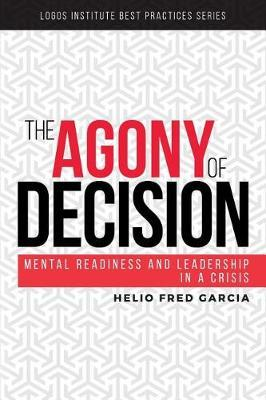 The Agony of Decision by Helio Fred Garcia image