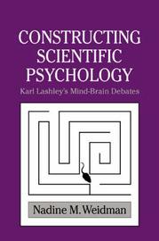 Constructing Scientific Psychology by Nadine M Weidman