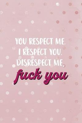 I respect you me you respect How to