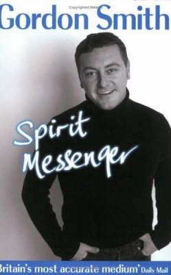 Spirit Messenger by Gordon Smith image