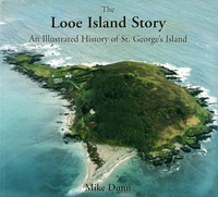 The Looe Island Story: An Illustrated History of St. George's Island by Mike Dunn image