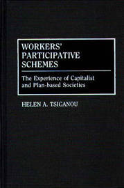 Workers' Participative Schemes by Helen A. Tsiganou