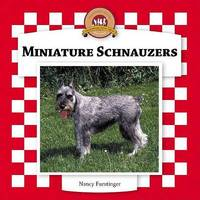 Miniature Schnauzers by Nancy Furstinger
