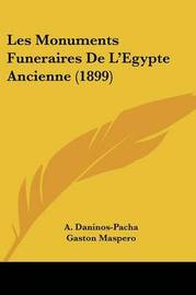 Les Monuments Funeraires de L'Egypte Ancienne (1899) by Gaston Maspero