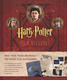 Harry Potter Film Wizardry (US Ed.) by Brian Sibley
