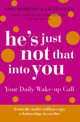 He's Just Not That Into You: Your Daily Wake-up Call by Greg Behrendt