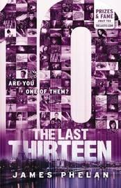 10 (Last Thirteen #4) by James Phelan