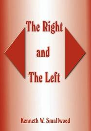 The Right and the Left by Kenneth W. Smallwood image