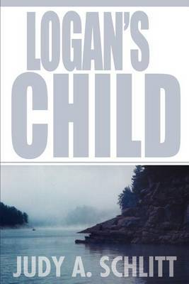 Logan's Child by Judy A. Schlitt image
