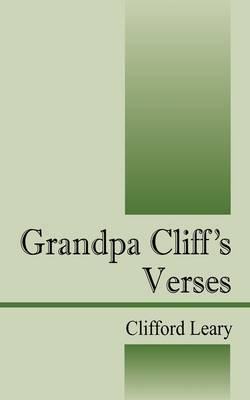 Grandpa Cliff's Verses by Clifford Leary image