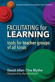 Facilitating for Learning by David Allen