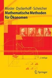Mathematische Methoden Fur Okonomen by Karl Mosler