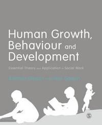 Human Growth, Behaviour and Development by Alastair Gibson