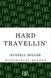 Hard Travellin' by Kenneth Allsop