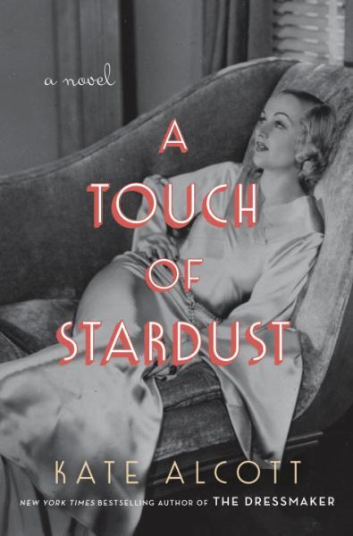 A Touch of Stardust by Kate Alcott image