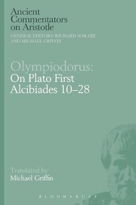 Olympiodorus: On Plato First Alcibiades 10-28