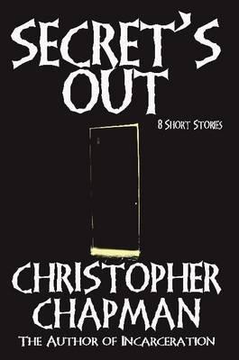 Secret's Out - 8 Short Stories by Christopher Chapman image