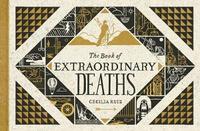 The Book Of Extraordinary Deaths by Cecilia Ruiz image