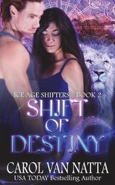 Shift of Destiny by Carol Van Natta image