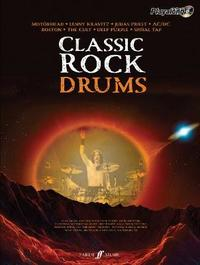 Classic Rock Authentic Playalong Drums: 8 Monstrous Rock Classics Arranged for Drums with Fantastic Soundalike CD by Various Contributors image