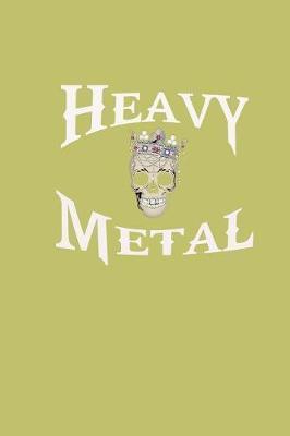 Heavy Metal by Books by 3am Shopper